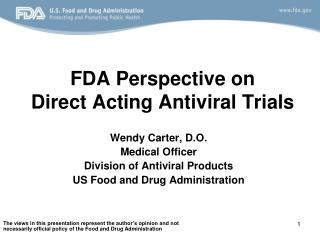 FDA Perspective on  Direct Acting Antiviral Trials