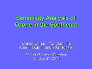 Sensitivity Analysis of Ozone in the Southeast
