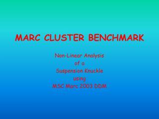 MARC CLUSTER BENCHMARK