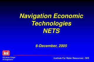 Navigation Economic Technologies NETS 6-December, 2005