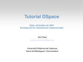 Toni Prieto antonio.juan.prieto@upc Universitat Politècnica de Catalunya