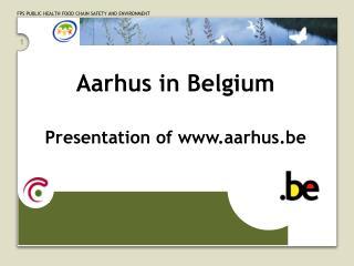 Aarhus in Belgium