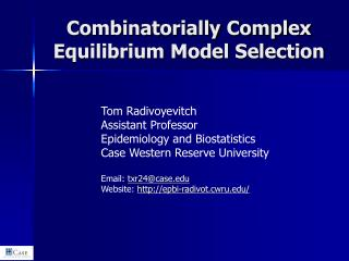 Combinatorially Complex Equilibrium Model Selection