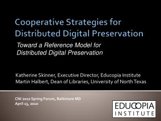 Cooperative Strategies for Distributed Digital Preservation
