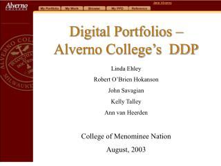 Digital Portfolios � Alverno College�s  DDP