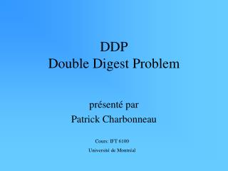 DDP Double Digest Problem