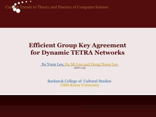 Efficient Group Key Agreement  for Dynamic TETRA Networks