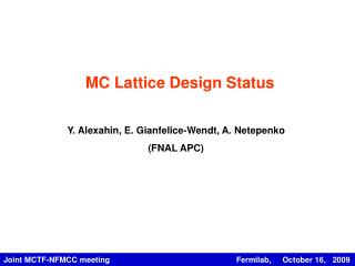 MC Lattice Design Status
