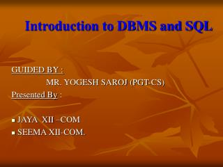 Introduction to DBMS and SQL