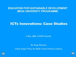 ICTs Innovations:  Case Studies
