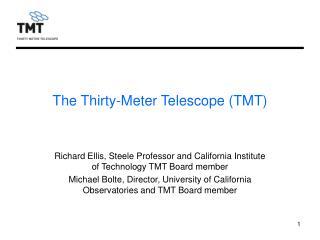 The Thirty-Meter Telescope (TMT)