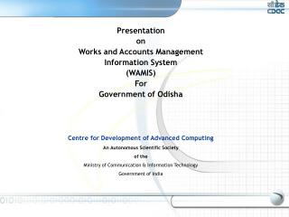 Presentation  on Works and Accounts Management  Information System  (WAMIS) For