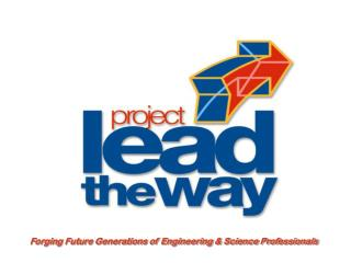 Forging Future Generations of Engineering & Science Professionals