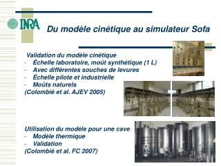 Validation du mod�le cin�tique �chelle laboratoire, mo�t synth�tique (1 L)