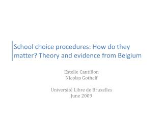 School choice procedures: How do they matter? Theory and evidence from Belgium