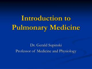 Introduction to Pulmonary Medicine