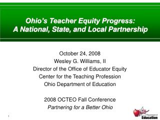 Ohio's Teacher Equity Progress: A National, State, and Local Partnership