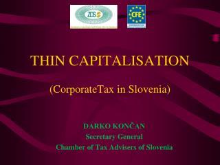 THIN CAPITALISATION (CorporateTax in Slovenia)