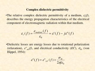 Complex dielectric permittivity