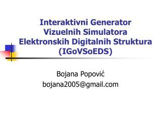 Interaktivni Generator Vizuelnih Simulatora Elektronskih Digitalnih Struktura (IGoVSoEDS)