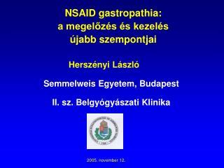 NSAID gastropathia:   a megelőzés és kezelés   újabb szempontjai