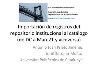 Importaci�n de registros del repositorio institucional al cat�logo (de DC a Marc21 y viceversa)