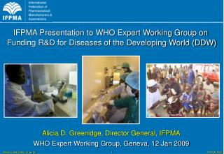 Alicia D. Greenidge, Director General, IFPMA WHO Expert Working Group, Geneva, 12 Jan 2009