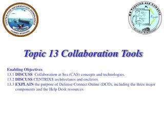 Topic 13 Collaboration Tools Enabling Objectives