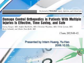 Presented by Intern Huang, Yu-Hao                                        2006.10.03.