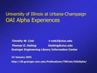 University of Illinois at Urbana-Champaign OAI Alpha Experiences