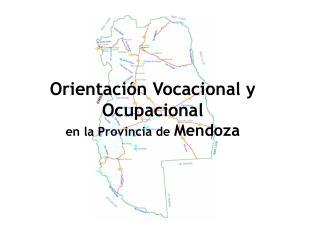Orientación Vocacional y Ocupacional en la Provincia de  Mendoza