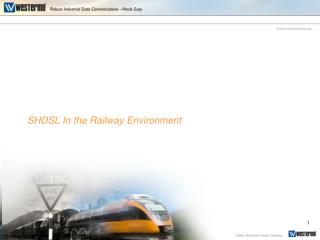 SHDSL In the Railway Environment