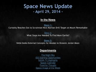 Space News Update - April 29, 2014 -