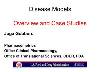 Disease Models Overview and Case Studies