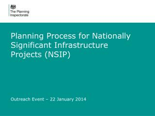Planning Process for Nationally Significant Infrastructure Projects (NSIP)