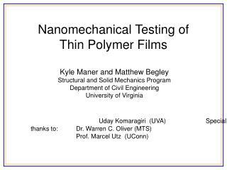 Nanomechanical Testing of  Thin Polymer Films
