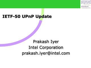 IETF-50 UPnP Update