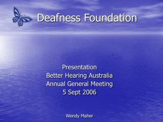 Deafness Foundation