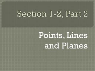 Section 1-2, Part 2