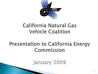 Natural Gas The Essential Transportation Fuel for California: 2020 and 2050