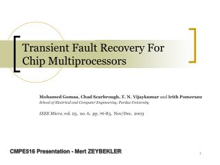 Transient Fault Recovery For Chip Multiprocessors