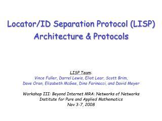 Locator/ID Separation Protocol (LISP) Architecture & Protocols