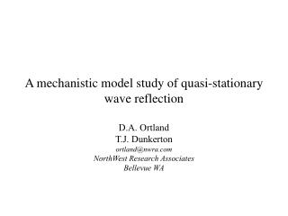 A mechanistic model study of quasi-stationary wave reflection