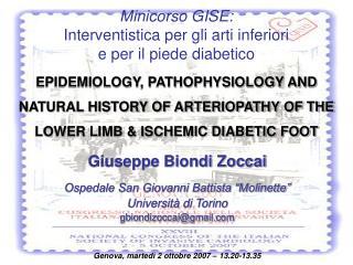 """Giuseppe Biondi Zoccai Ospedale San Giovanni Battista """"Molinette"""" Università di Torino"""