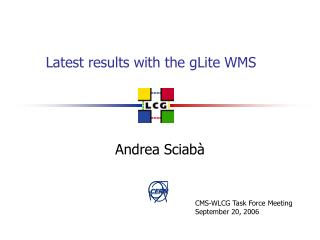 Latest results with the gLite WMS