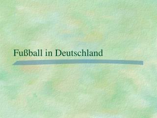 Fußball in Deutschland