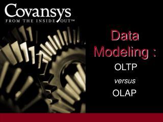 Data Modeling :  OLTP  versus OLAP