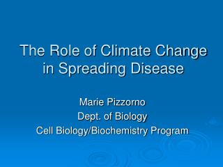 The Role of Climate Change in Spreading Disease