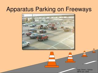 Apparatus Parking on Freeways