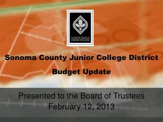 Sonoma County Junior College District Budget Update